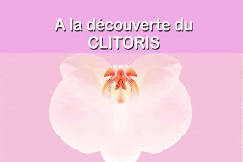 Clitoris, ce bel inconnu | bien le connaître