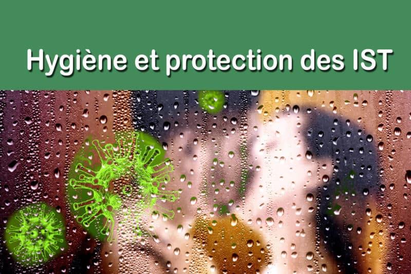hygiène et protection des IST