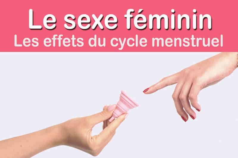 Sexe féminin – Les effets du cycle menstruel