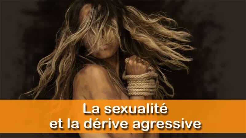 You are currently viewing Sexualité et violence, un mariage compliqué