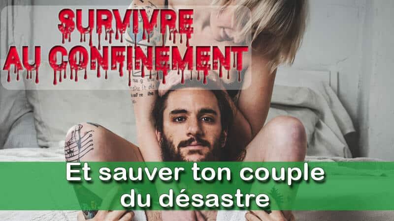 You are currently viewing Réussir à faire survivre ton couple au confinement
