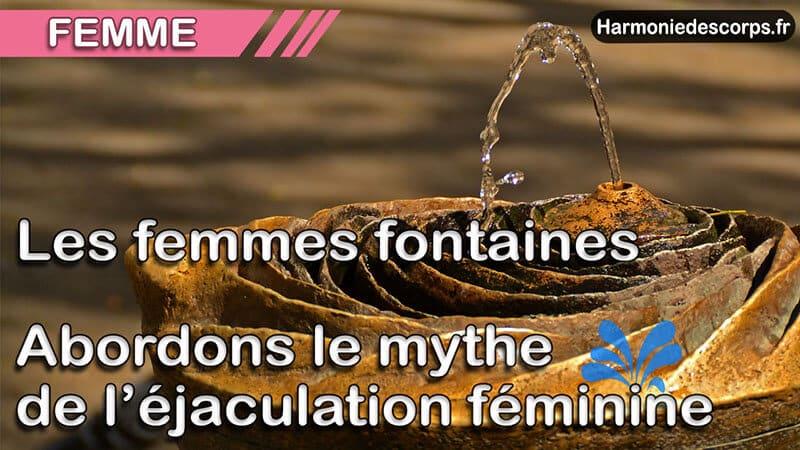 You are currently viewing Les femmes fontaines – Abordons le mythe de l'éjaculation féminine