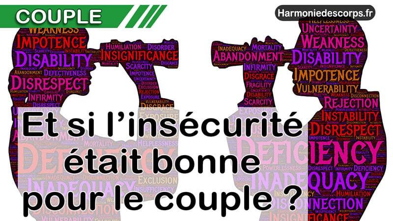 You are currently viewing Et si l'insécurité était bonne pour le couple ?