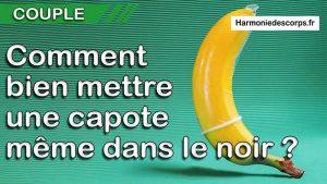 Read more about the article Comment bien mettre une capote (préservatif) même dans le noir ?