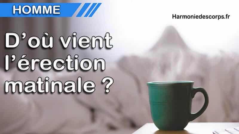 You are currently viewing Pourquoi l'homme a-t-il des érections matinales