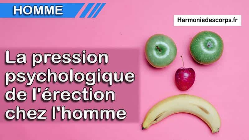You are currently viewing La pression psychologique de l'érection chez l'homme – Troubles de l'érection